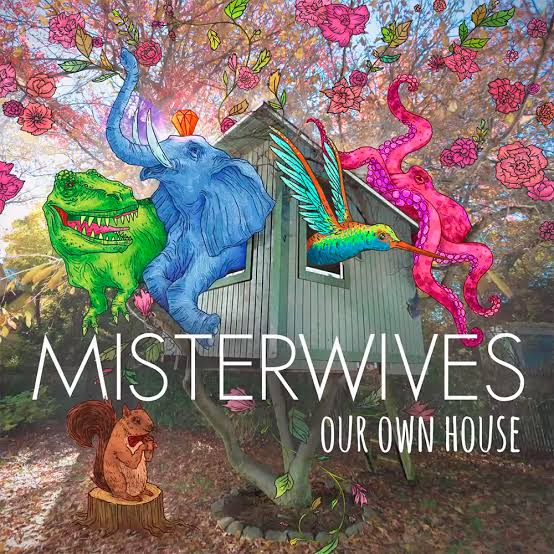 Image result for on our own house misterwives