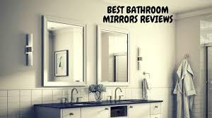 7 best bathroom mirror reviews in 2020