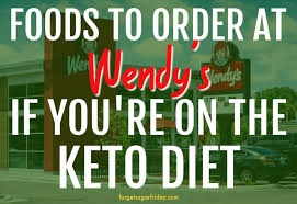 the ultimate keto wendy s guide what