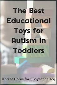 educational toys for autism in toddlers