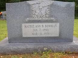 """Mathie Ann """"Massie"""" Bowman Bowman (1890-1976) - Find A Grave Memorial"""