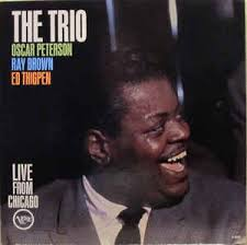 The Oscar Peterson Trio - The Trio : Live From Chicago (1961 ...