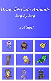 Amazon.co.jp: Draw 54 Cute Animals Step by Step (English Edition ...