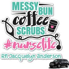Nursing Quotes Graphic Car Decal Personalized Youcustomizeit