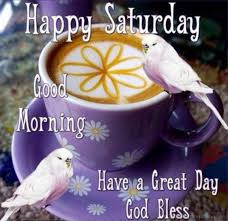new good morning happy saturday coffee images twistequill