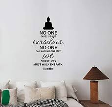 Amazon Com No One Saves Us Buddha Inspirational Quote Wall Decal Religious Buddhism Saying Vinyl Sticker Philosophy Art Decorations For Home Bedroom Meditation Yoga Room Decor Bq1 Arts Crafts Sewing