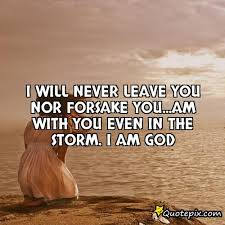 quotes about never leave or forsake quotes