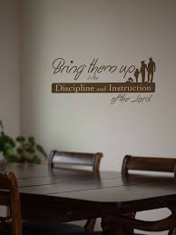 Bring Them Up Bible Vinyl Wall Decal Wrath And Grace