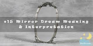 15 mirror dream meaning interpretation