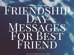 friendship day messages wishes and quotes