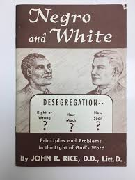 Negro and White: Rice, John R.: Amazon.com: Books
