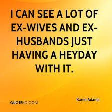 karen adams husband quotes quotehd