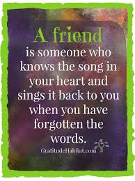 a true friend knows the song in your heart heart touching
