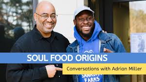 African or European? The Hidden Roots of Soul Food. Adrian Miller ...