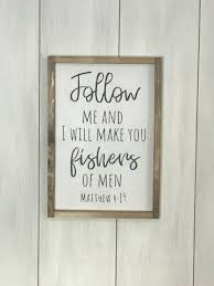 Matthew 4 19 Framed Wood Sign Follow Me And I Will Make You Fishers Of Men Sign