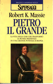 Peter the Great - Robert K. Massie - Biographies, Diaries, and Memoirs -  History - Library - dimanoinmano.it