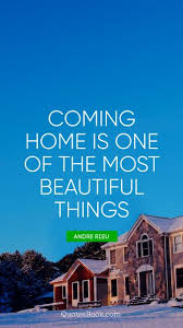 √ most searched going home quotes after long time