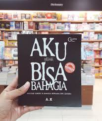 classy quotes from the book aku bisa bahagia