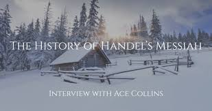 Ace Collins – The History of Handels Messiah – Songtime