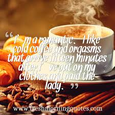 funny quotes about coffee freshmorningquotes