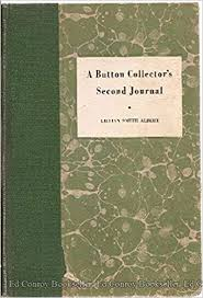 A Button Collector's Second Journal: Albert, Lilian Smith: Amazon.com: Books