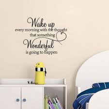 Leuchtend Wake Up Every Morning With The Thought That Something Wonderful Is Going To Happen Vinyl Wall Decals Walmart Com Walmart Com
