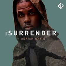 iSurrender by Adrian White