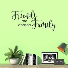 Friends Are Chosen Family Vinyl Lettering Wall Decal Quote Home Sticker Decor Walmart Com Walmart Com