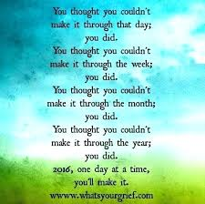 inspirational quotes for dealing loss positive quotes one day