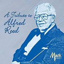 REED, ALFRED - Tribute to Alfred Reed - Amazon.com Music