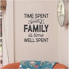 Amazon Com Time Spent With Family Is Time Well Spent Vinyl Lettering Wall Decal Sticker Black 10 W X 11 H Home Kitchen