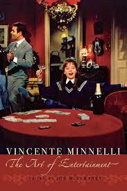 Vincente Minelli: The Art of Entertainment Contemporary Approaches to Film  and Television: Amazon.de: Mcelhaney, Joe: Fremdsprachige Bücher