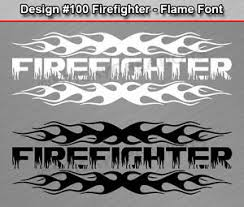 100 Firefighter Flame Font Flaming Fire Rear Window Decal Sticker Vinyl Graphic Ebay