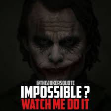 must follow thejokersquote thejokersayings for daily motivation
