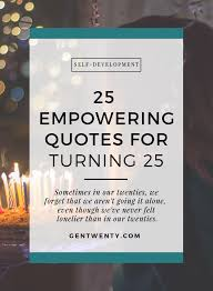 empowering quotes for turning gentwenty