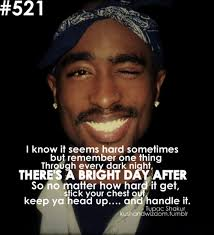 happy birthday tupac tupac quotes pac quotes rapper quotes