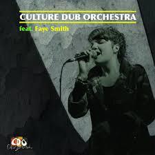 Feat Faye Smith | Culture Dub Orchestra