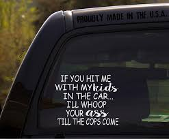 Amazon Com If You Hit Me With My Kids In The Car Funny Baby Kids Inside On Board Sticker Decal Automotive
