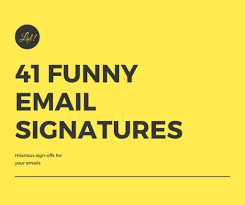 funny email signatures sign offs turbofuture
