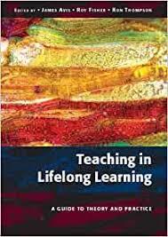 Teaching in Lifelong Learning: Amazon.co.uk: Avis, James, Fisher, Roy,  Thompson, Ron: Books