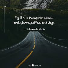 my life is incomplete wit quotes writings by indhu mathi