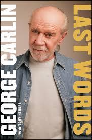 Comedian George Carlin's 'Last Words' : NPR