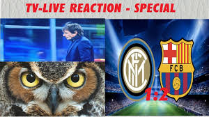 Inter-Barcelona 1:2 / TV-Live reaction Special , Sfotto` - YouTube