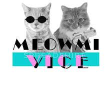 funny cats meowmi vice 80s tee shirt by