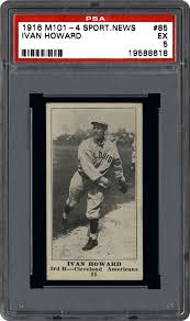 1915/16 M101-4 Sporting News Ivan Howard   PSA CardFacts®