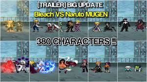 Trailer] BIG UPDATE Bleach VS Naruto MUGEN 380 Characters ...