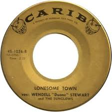 """45cat - Wendell """"Duane"""" Stewart And The Sunglows - Johnny B. Good /  Lonesome Town - Carib - Bahamas - 1026"""