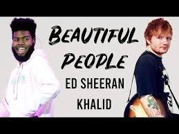 Ed Sheeran – Beautiful People |