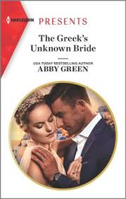 The Greek's Unknown Bride by Abby Green