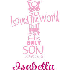 Personalized Name Vinyl Decal Sticker Custom Initial Wall Personalization For God So Loved The World That He Gave His Only Son Cross Bible 16x30 Walmart Com Walmart Com